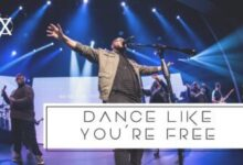 MP3 DOWNLOAD: Cross Worship - Dance Like You're Free (Song + Lyrics)